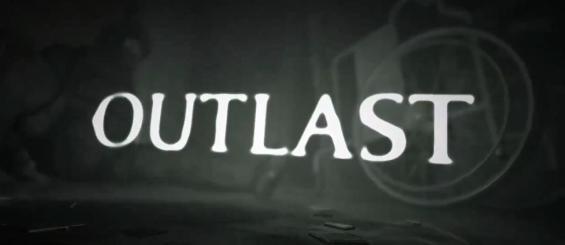 Outlast - полная версия дебютного трейлера